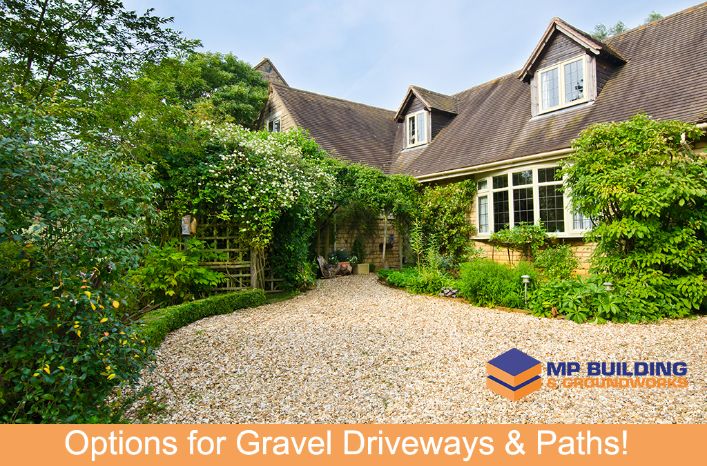 Options for Gravel Driveways & Paths!